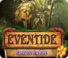 Jogo Eventide: Slavic Fable