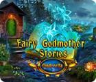 Jogo Fairy Godmother Stories: Cinderella