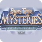Jogo Fairy Tale Mysteries: The Puppet Thief Collector's Edition