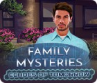 Jogo Family Mysteries: Echoes of Tomorrow