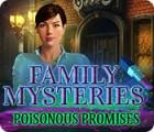Jogo Family Mysteries: Poisonous Promises