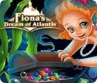 Jogo Fiona's Dream of Atlantis