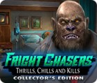 Jogo Fright Chasers: Thrills, Chills and Kills Collector's Edition