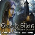 Jogo Gravely Silent: House of Deadlock Collector's Edition