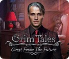 Jogo Grim Tales: Guest From The Future Collector's Edition