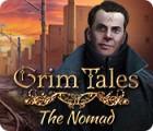 Jogo Grim Tales: The Nomad