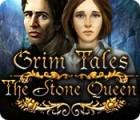 Jogo Grim Tales: A Rainha de Pedra