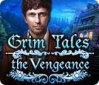 Jogo Grim Tales: The Vengeance