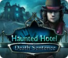 Jogo Haunted Hotel: Death Sentence