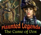 Jogo Haunted Legends: The Curse of Vox