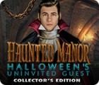 Jogo Haunted Manor: Halloween's Uninvited Guest Collector's Edition