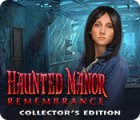 Jogo Haunted Manor: Remembrance Collector's Edition