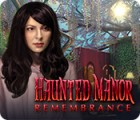 Jogo Haunted Manor: Remembrance