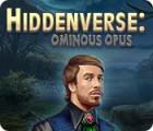 Jogo Hiddenverse: Ominous Opus