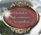 Jogo Holiday Adventures: Acapulco