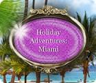 Jogo Holiday Adventures: Miami
