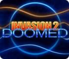 Jogo Invasion 2: Doomed