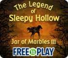 Jogo The Legend of Sleepy Hollow: Jar of Marbles III - Free to Play
