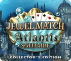 Jogo Jewel Match Solitaire: Atlantis Collector's Edition
