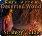 Jogo Kate Arrow: Deserted Wood Strategy Guide