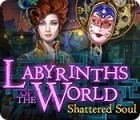 Jogo Labyrinths of the World: Shattered Soul Collector's Edition