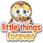 Jogo Little Things Forever