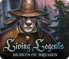 Jogo Living Legends: Beasts of Bremen