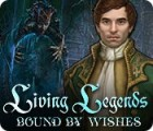 Jogo Living Legends: Bound by Wishes