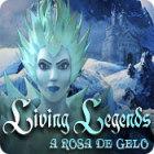 Jogo Living Legends: A Rosa de Gelo