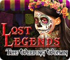Jogo Lost Legends: The Weeping Woman
