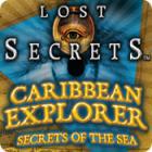 Jogo Lost Secrets: Caribbean Explorer Secrets of the Sea