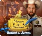 Jogo Memoirs of Murder: Behind the Scenes