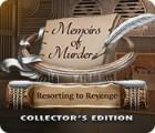 Jogo Memoirs of Murder: Resorting to Revenge Collector's Edition