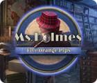 Jogo Ms. Holmes: Five Orange Pips