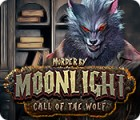 Jogo Murder by Moonlight: Call of the Wolf