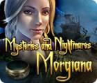 Jogo Mysteries and Nightmares: Morgiana