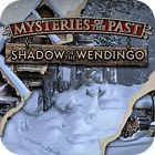 Jogo Mysteries of the Past: Shadow of the Wendigo