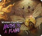 Jogo Mystery Case Files: Moths to a Flame