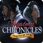 Jogo Mystery Chronicles: Traições de Amor