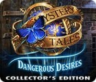 Jogo Mystery Tales: Dangerous Desires Collector's Edition