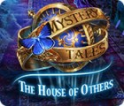 Jogo Mystery Tales: The House of Others