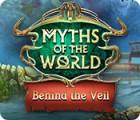Jogo Myths of the World: Behind the Veil