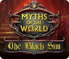 Jogo Myths of the World: The Black Sun