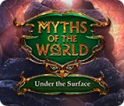 Jogo Myths of the World: Under the Surface