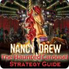 Jogo Nancy Drew: The Haunted Carousel Strategy Guide