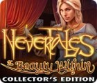 Jogo Nevertales: The Beauty Within Collector's Edition