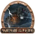 Jogo Nightmare on the Pacific