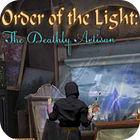 Jogo Order of the Light: The Deathly Artisan