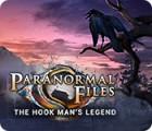 Jogo Paranormal Files: The Hook Man's Legend