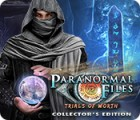 Jogo Paranormal Files: Trials of Worth Collector's Edition